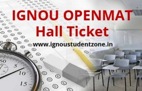 Ignou Openmat hall ticket / admit card