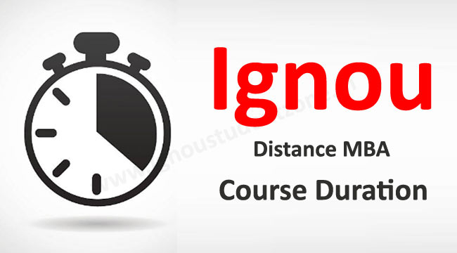 Ignou Distance MBA duration