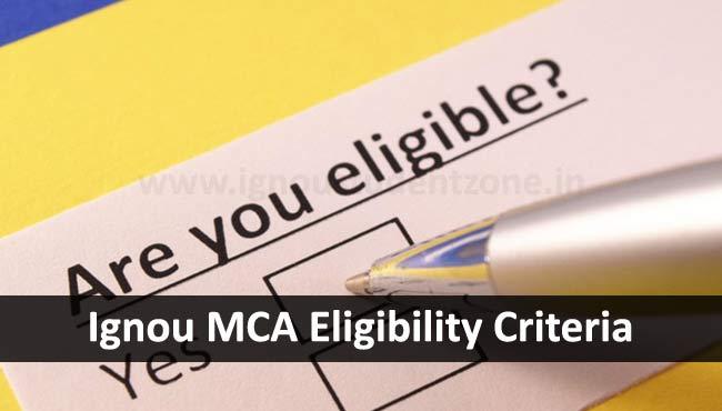 Ignou MCA Eligibility Criteria