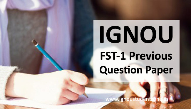 Ignou FST 01 question paper