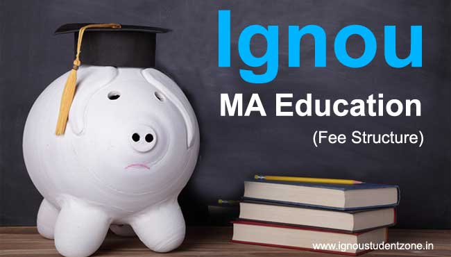 Ignou MA Education fee structure