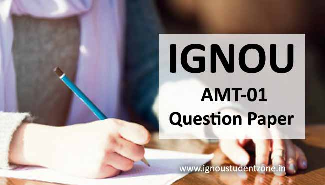 Ignou AMT-01 question paper
