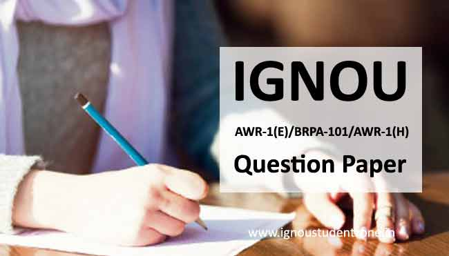 Ignou AWR 1 Question Paper