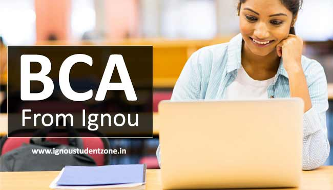 Ignou BCA - Eligibility, Fees, Duration, Medium