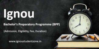 Ignou BPP admission (bachelor preparatory programme)