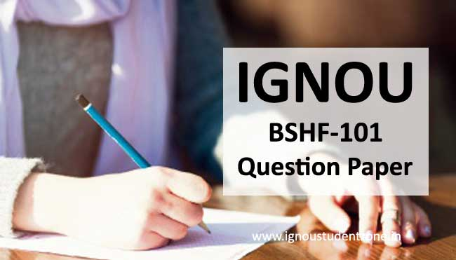 Ignou BSHF 101 Question Papers
