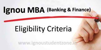 Ignou MBA Banking and Finance eligibility criteria