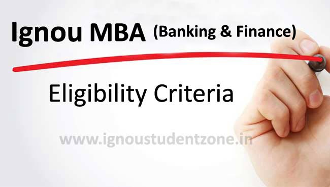 Ignou MBA Banking and Finance eligibility criteria