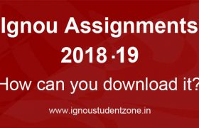 IGNOU Assignments 2018-19