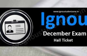Ignou Hall Ticket Dec 2017