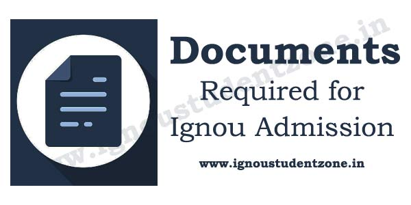 ignou online admission documents required
