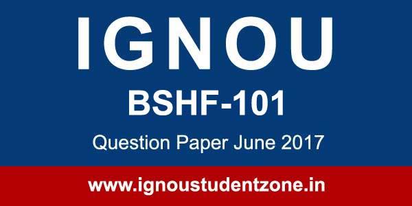 ignou bshf 101 question paper june 2017