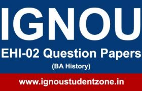 Ignou EHI 2 question paper June 2017, Dec 2016, June 2016, 2015, 2014, 2013