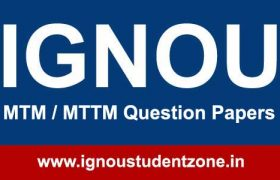 Ignou MTM / MTTM Question Papers