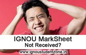 IGNOU Markshet not received