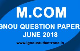 IGNOU M.Com Question Papers June 2018