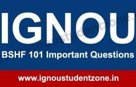 IGNOU BSHF 101 guess paper & important Questions