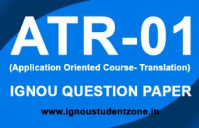 ATR 1 Question Paper IGNOU Previous Years