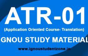 IGNOU ATR 1 Study Material