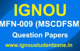IGNOU MFN 009 Question Paper (MSCDFSM Previous Papers)