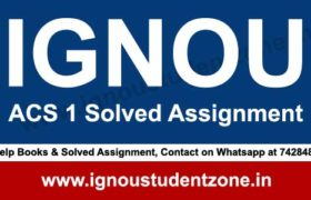 IGNOU ACS 1 Solved Assignment 2018-19