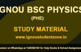 IGNOU BSC Physics Study Material Free Download (PHE)