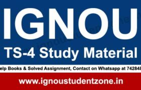 IGNOU TS 4 Study Material (BTS)