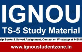 IGNOU TS 5 study material (BTS)