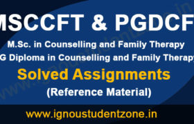 IGNOU MSCCFT Solved Assignments & IGNOU PGDCFT Solved Assignments