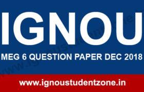 IGNOU MEG 6 Question Paper Dec 2018
