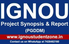 IGNOU PGDDM Project Synopsis & Report